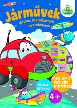 JÁRMŰVEK - JÁTÉKOS FOGLALKOZTATÓ GYEREKEKNEK - Ebook - SZALAY KÖNYVKIADÓ ÉS KERESKEDOHÁZ KFT.