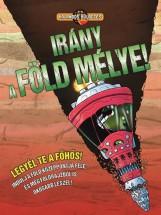 IRÁNY A FÖLD MÉLYE! - KALANDOS KÜLDETÉS - Ekönyv - TOWNSEND, JOHN