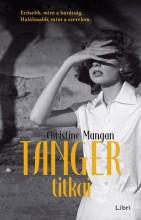 TANGER TITKAI - Ekönyv - MANGAN, CHRISTINE