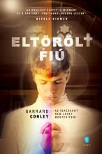 ELTÖRÖLT FIÚ - Ekönyv - CONLEY, GARRARD