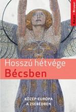 HOSSZÚ HÉTVÉGÉK BÉCSBEN - Ebook - FARKAS ZOLTÁN