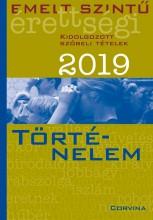 EMELT SZINTŰ ÉRETTSÉGI 2019 - TÖRTÉNELEM - Ekönyv - CORVINA KIADÓ