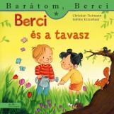 BERCI ÉS A TAVASZ - BARÁTOM, BERCI - Ekönyv - TIELMANN, CHRISTIAN - KRAUSHAAR, SABINE