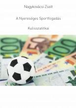 A Nyereséges Sportfogadás Kulisszatitkai - Ekönyv - Nagykovácsi Zsolt