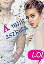 A MINT ASZKÉTA - LOL KÖNYVEK - Ekönyv - ORAM, KELLY