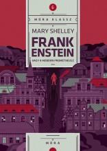 FRANKENSTEIN - MÓRA KLASSZ 7. - Ekönyv - SHELLEY, MARY