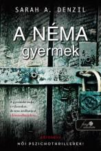 A NÉMA GYERMEK - Ekönyv - DENZIL, SARAH A.