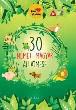 30 NÉMET-MAGYAR ÁLLATMESE - Ekönyv - ROLAND TOYS KFT.