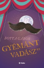 Gyémántvadász Rt. - Ebook - Botta Gábor