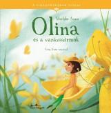 OLINA ÉS A VARÁZSSZIROM - A VIRÁGTÜNDÉREK TITKAI - Ekönyv - MECHLER ANNA