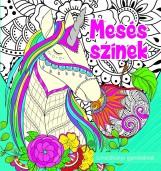 MESÉS SZÍNEK - SZÍNEZŐKÖNYV GYEREKEKNEK - Ekönyv - SZALAY KÖNYVKIADÓ ÉS KERESKEDOHÁZ KFT.