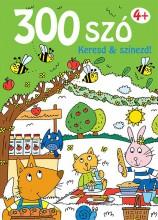 300 SZÓ KERESD ÉS SZÍNEZD! 4+ - Ekönyv - YOYO BOOKS