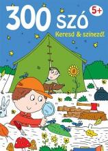 300 SZÓ KERESD ÉS SZÍNEZD! 5+ - Ekönyv - YOYO BOOKS