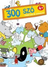 300 SZÓ TALÁLD MEG ÉS SZÍNEZD KI! 4+ - Ekönyv - YOYO BOOKS