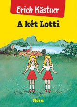 A KÉT LOTTI - FŰZÖTT (ÚJ BORÍTÓ) - Ekönyv - KÄSTNER, ERICH