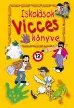 ISKOLÁSOK VICCES KÖNYVE 1. - 3. ÁTDOLGOZOTT KIADÁS - Ekönyv - KUK KÖNYV- ÉS LAPKIADÓ