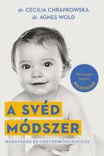 A svéd módszer - Ekönyv - Cecilia Chrapkowska, Agnes Wold
