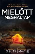 MIELŐTT MEGHALTAM - Ebook - TREMAYNE, S. K.