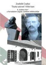 """TISZTA SZÍVVEL 1956-BAN - A """"KOLHOZ KÖR"""