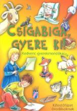 CSIGABIGA, GYERE KI! - KIFESTŐFÜZET - - Ekönyv - TOTEM KIADÓ
