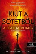 KIÚT A SÖTÉTBŐL - FÉNY 2. - Ekönyv - ROMIG, ALEATHA