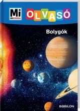 MI MICSODA OLVASÓ - BOLYGÓK - Ekönyv - BRAUN, CHRISTINA