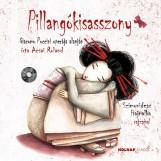 PILLANGÓKISASSZONY + CD - Ekönyv - ACSAI ROLAND
