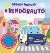 MÓKÁS HANGOK - A RENDŐRAUTÓ - Ekönyv - NAPRAFORGÓ KÖNYVKIADÓ