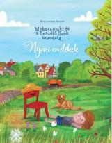 MAKARAMUKI ÉS A BESZÉLŐ SZÉK KALANDJAI 4. - NYÁRI EMLÉKEK - Ekönyv - KOVALOVSZKI ZOLTÁN