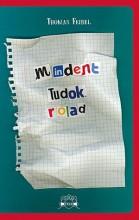 MINDENT TUDOK RÓLAD - Ekönyv - FEIBEL, THOMAS