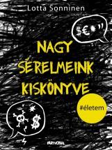NAGY SÉRELMEINK KISKÖNYVE - Ekönyv - SONNINEN, LOTTA