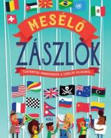 MESÉLŐ ZÁSZLÓK - Ekönyv - MÓRA KÖNYVKIADÓ