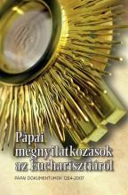 PÁPAI MEGNYILATKOZÁSOK AZ EUCHARISZTIÁRÓL - PÁPAI DOKUMENTUMOK 1264-2017 - Ekönyv - SZENT ISTVÁN TÁRSULAT