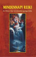 MINDENNAPI REIKI (ÚJ) - Ekönyv - DR. KÁSSA LÁSZLÓ