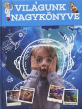 VILÁGUNK NAGYKÖNYVE - Ekönyv - YOYO BOOKS