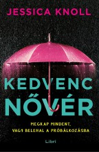 KEDVENC NŐVÉR - Ebook - KNOLL, JESSICA