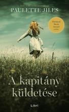 A KAPITÁNY KÜLDETÉSE - Ebook - JILES, PAULETTE