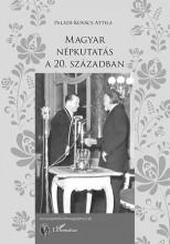 MAGYAR NÉPKUTATÁS A 20. SZÁZADBAN - Ebook - PALÁDI-KOVÁCS ATTILA
