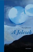 A JELESEK - Ekönyv - PROHASZKO, TARASZ