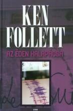 AZ ÉDEN KALAPÁCSA - (ÚJ 2019) - Ekönyv - FOLLETT, KEN