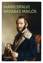 ÖNÉLETRAJZ - Ekönyv - MÁRKOSFALVI BARABÁS MIKLÓS