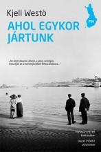 AHOL EGYKOR JÁRTUNK - Ekönyv - WESTÖ, KJELL