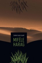 MIFÉLE HARAG - Ekönyv - LÖVÉTEI LÁZÁR LÁSZLÓ