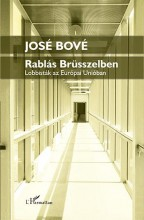 RABLÁS BRÜSSZELBEN - Ebook - BOVÉ, JOSÉ-DUFOUR, FRANCOIS