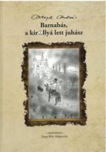 BARNABÁS, A KIRÁLLYÁ LETT JUHÁSZ - Ekönyv - ADORJÁN ANDRÁS