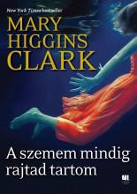 A SZEMEM MINDIG RAJTAD TARTOM - Ekönyv - CLARK, HIGGINS MARY