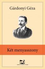 Két menyasszony - Ekönyv - Gárdonyi Géza
