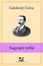 Nagyapó tréfái - Ekönyv - Gárdonyi Géza