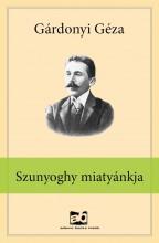Szunyoghy miatyánkja - Ebook - Gárdonyi Géza