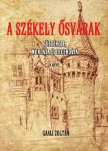 A SZÉKELY ŐSVÁRAK II. KÖTET - Ekönyv - GAALI ZOLTÁN